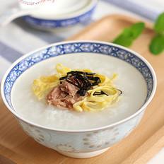 金枪鱼紫菜蛋丝粥